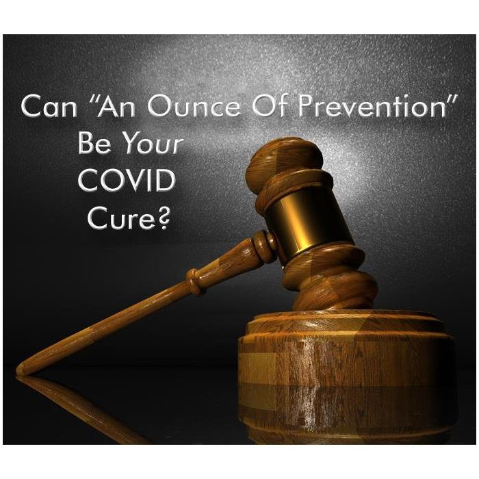 An investment in a precautionary COVID cleaning can forestall possible future litigation - image of gavel